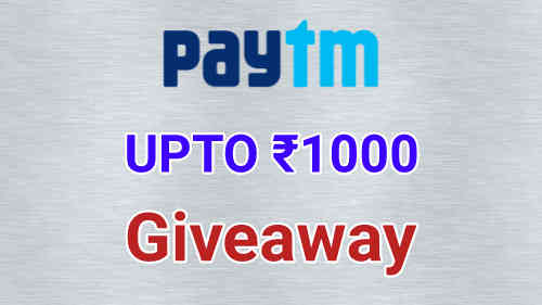 Free Paytm Giveaway Upto Rs.1000, Participate Now