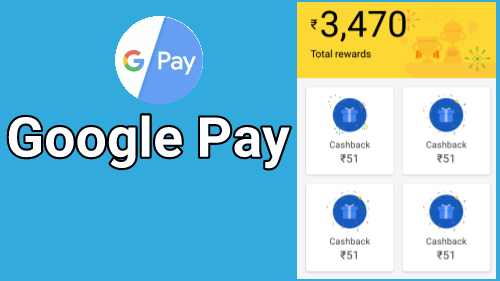 Google Pay App – Get ₹21 Free, Rs.51/Refer