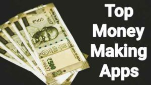 Top earn money apps for Android in india