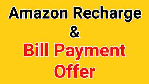 Amazon Recharge Offer – Get ₹600 Cashback On Shopping
