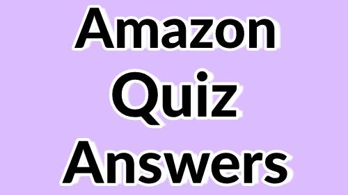 Amazon Quiz Contest answers today