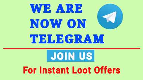 Join Telegram Channel: Get Loot Deals, Earning Apps, Recharge & Paytm Offers