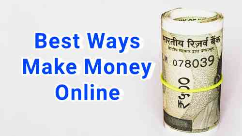 5 Easy Ways To Earn Money Online In India: ₹50,000 Monthly