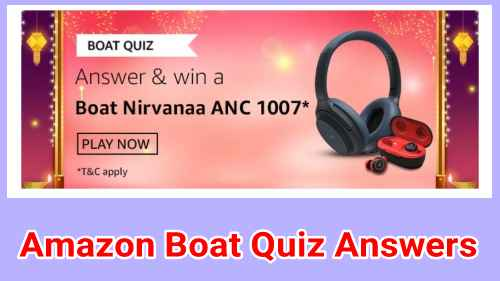 Amazon Boat Quiz Answers Today: Win Boat Nirvanaa ANC 1007
