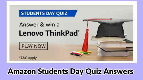 Amazon Students Day Quiz Answers : Win Lenovo ThinkPad