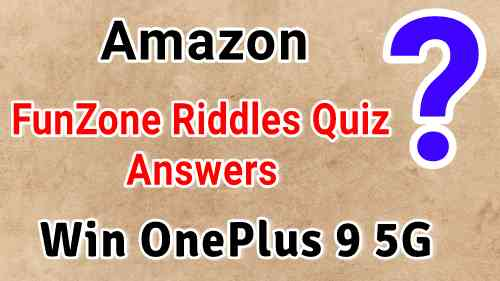 Amazon FunZone Riddles Quiz Answers Today : Win OnePlus 9 5G Smartphone