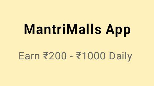 MantriMalls Earning App